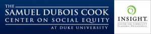 Samuel DuBois Cook Center on Social Equity and Insight Center for Community Economic Development